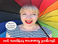 #06 Emma Conway On The Emotional Ups & Downs When Your Kids Start School - Not Another Mummy Podcast