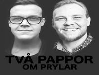 Två Pappor Om Prylar - Vilka är vi