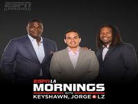 ESPNLA Mornings with Keyshawn, Jorge & LZ [hr1]