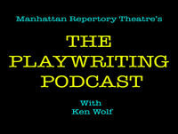 THE PLAYWRITING PODCAST #24 - Nov. 20, 2017