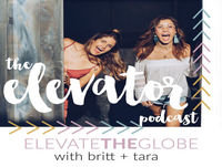 Ep. 0 - Welcome to The Elevator! Are You Ready to Rise Up + Elevate the Globe?