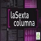 La Sexta Columna (laSexta)