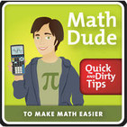 The Math Dude Quick and Dirty Tips to Make Math Ea