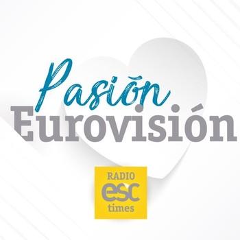 Pasión Eurovsión 298 - E01T09 - #VuelveLaPasion