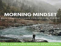 02-24-18 Morning Mindset Christian Daily Devotional