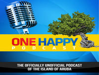 THIS WEEK IN ARUBA: FEBRUARY 19 – 25 , 2018 – Presented by One Happy Podcast