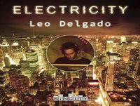 Electricity by Leo Delgado Ep.028 2018.01.12