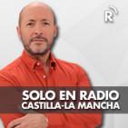 Solo en Radio Castilla-La Mancha