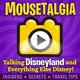 Mousetalgia Episode 457: D23 Expo part one; Fantasmic! returns