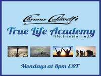Clarence Caldwells True Life Academy 03-27-2017