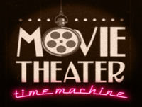 Next on Movie Theater Time Machine