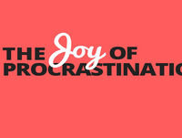 Ep038: 100x Procrastination