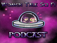 Women Talk Sci Fi - Episode 131 - Harry Potters Dad and Rival - Jarvis - Stanislav