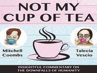 Show #7 (ft. Sarah Harris) Not My Cup of Tea - Aishlin Garnett, Mitchell Coombs & Talecia Vescio