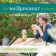 The Wellpreneur Podcast: Digital Marketing for Wel