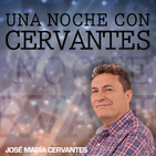Una noche con Cervantes