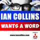 Ian Collins Wants A Word