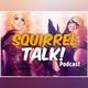 Squirrel Talk! RPDR AS3 All Star Snatch Game!