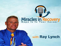 Miracles in Recovery- January 22th, 2018