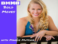 Bold Moves Podcast Episode 134 Fearless Fridays 67!